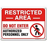 """Warning Restricted Area Sign Authorized Personnel Only, 10"""" x 14"""" Industrial Grade Aluminum, Easy Mounting, Rust-Free/Fade Resistance, Indoor/Outdoor, USA Made by MY SIGN CENTER"""