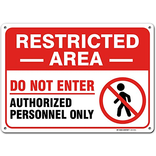 Warning Restricted Area Sign Authorized Personnel Only, Made Out of .040 Rust-Free Aluminum, Indoor/Outdoor Use, UV Protected and Fade-Resistant, 10