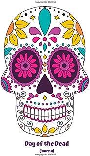 Day of the Dead Journal: Día de los Muertos Festive Blank Lined Journal