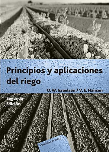 Principios y aplicaciones del riego: 2ª edición