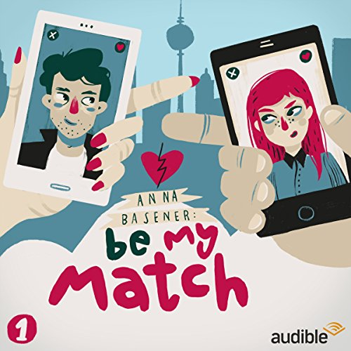 Be My Match (Be My Match 1) audiobook cover art