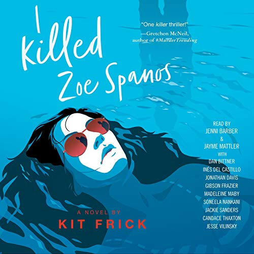 I Killed Zoe Spanos audiobook cover art