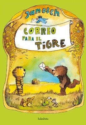 Correo para el tigre (libros para soñar)