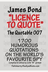 [ JAMES BOND - LICENCE TO QUOTE: THE QUOTABLE 007 (REVISED UPDATED) ] by Jarman, Colin M ( AUTHOR ) May-13-2013 [ Paperback ] Paperback
