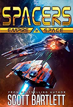 Spacers: Empire Space by [Scott Bartlett]