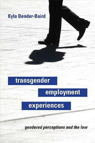 Transgender Employment Experiences: Gendered Perceptions and the Law