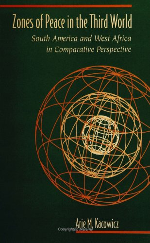 Zones of Peace in the Third World: South America and West Africa in Comparative Perspective (Suny Series in Global Polit