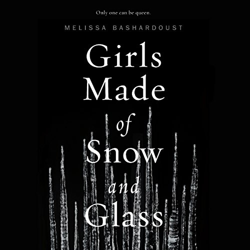 Girls Made of Snow and Glass audiobook cover art