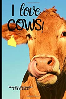 I love COWS! weekly calendar and planner: 18 month calendar from July 2019 to December 2020 sized 6 x 9 with white blank dot grid pages for personal journal entries