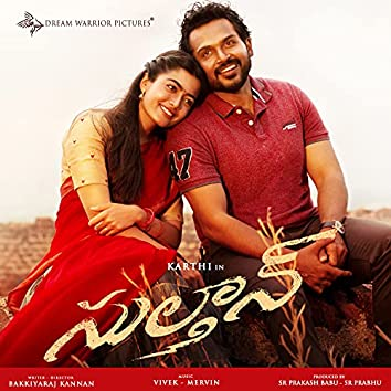 Sulthan (Original Motion Picture Soundtrack)