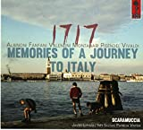 1717 Memories of a Journey to Italy