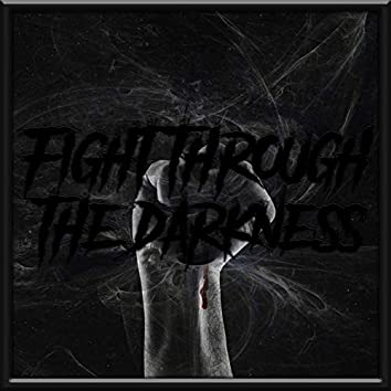 Fight Through the Darkness