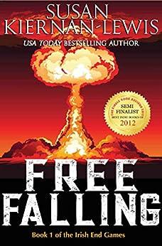 Free Falling: Book 1 of the Irish End Games by [Susan Kiernan-Lewis]