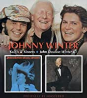 Saints & Sinners/John Dawson W by Johnny Winter (2007-09-18)