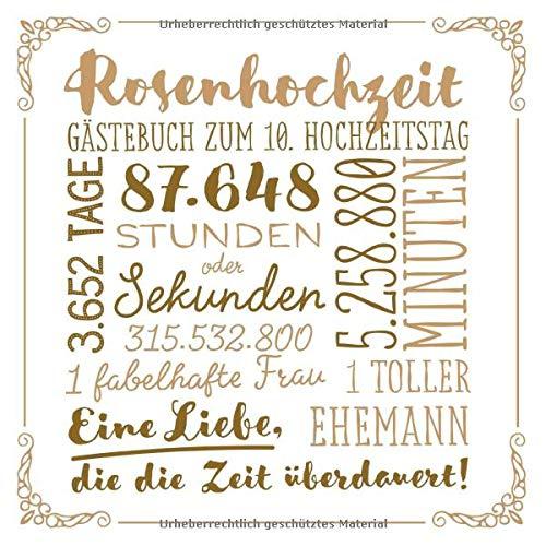 Rosenhochzeit ~ Gästebuch zum 10. Hochzeitstag: Vintage Dekoration zur Feier der Rosen Hochzeit -...
