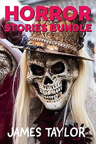 Horror Stories Bundle (English Edition)
