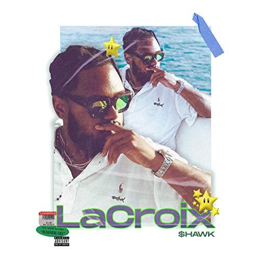 LaCroix [Explicit]