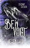 Ben Vogt: Hexenjagd (Dunkles Lesen: Dark Urban Fantasy Einzelromane. Hexen, Geister, Feen und Irrlichter in Deutschland.)
