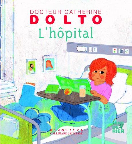L'HOPITAL - DR CATHERINE DOLTO
