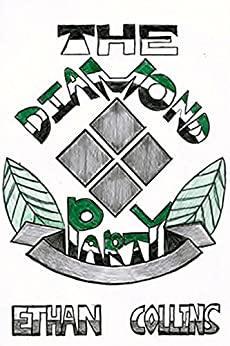 The Diamond Party (English Edition) di [Ethan Collins]