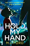 Hold My Hand - M. J. Ford
