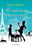 All'improvviso la scorsa estate (O'Neil Brothers Series Vol. 2)