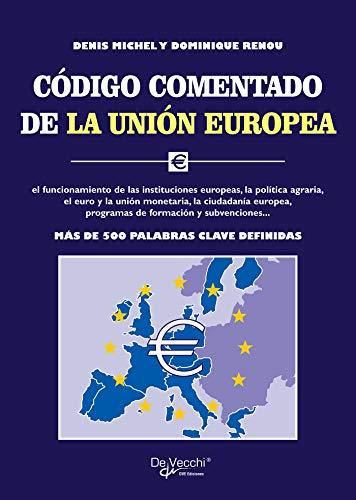 Código comentado de la Unión Europea (Spanish Edition)
