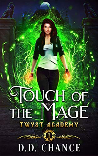 Touch of the Mage (Twyst Academy Book 1) (English Edition)