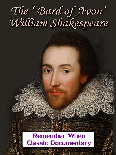 The 'Bard of Avon' - William Shakespeare