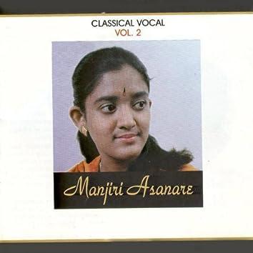 Classical Vocal: Manjiri Asanare, Vol.2