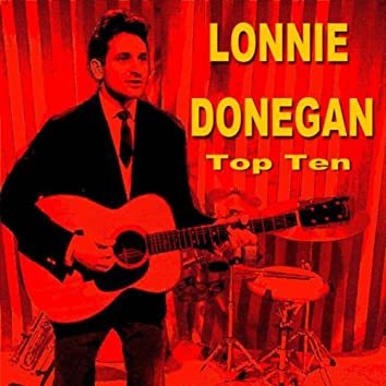 Lonnie Donegan Top Ten