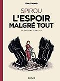 Le Spirou d'Emile Bravo - Tome 2 - SPIROU ou l'espoir malgré tout (Première partie) - Format Kindle - 6,99 €