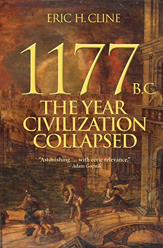 1177 B.C.: The Year Civilization Collapsed (Turning Points in Ancient History, 1)