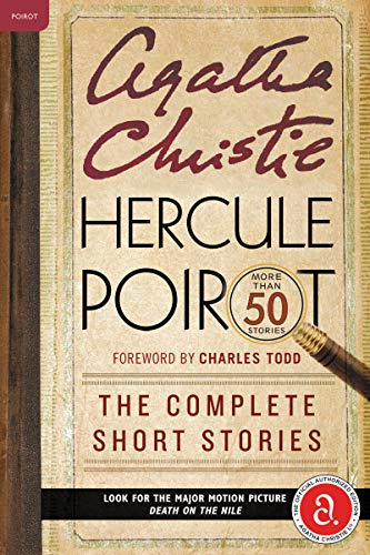 Hercule Poirot: The Complete Short Stories: A Hercule Poirot Collection with Foreword by Charles Tod