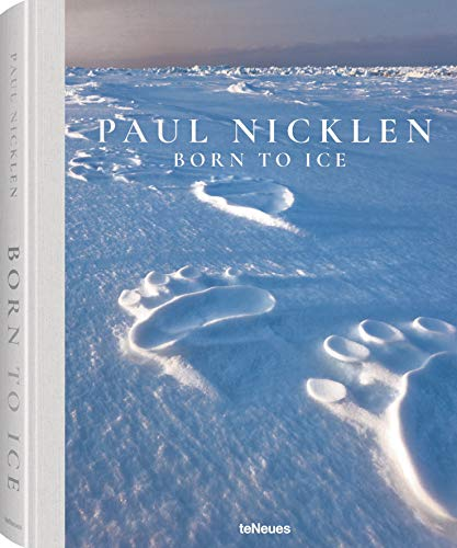 Compare Textbook Prices for Born to Ice  ISBN 9783961711239 by Nicklen, Paul