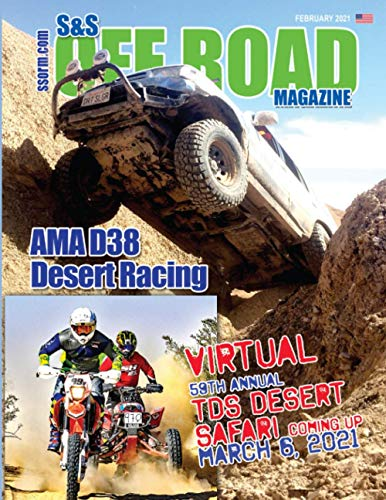 S&S Off Road Magazine February 2021 Book Version (S&S Off Road Magazine Book Series)