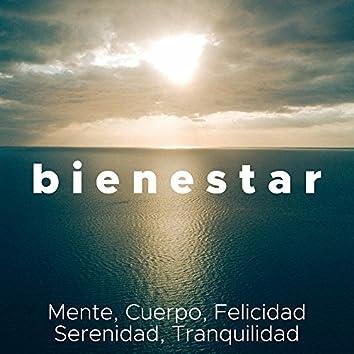 Bienestar - Música Relajante para Mente, Cuerpo, Felicidad, Serenidad, Tranquilidad