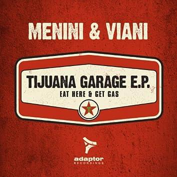 Tijuana Garage (Eat Here and Get Gas)