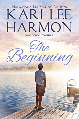 The Beginning (Lake House Treasures Book 1) (English Edition)