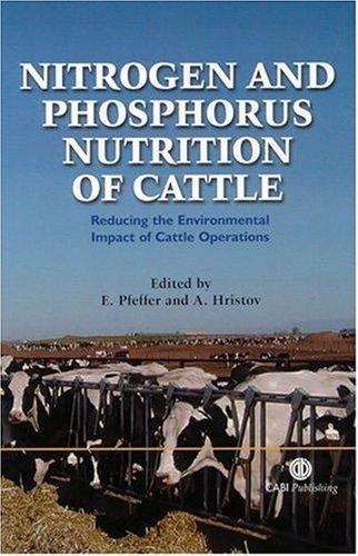 Nitrogen and Phosphorus Nutrition of Cattle by Ernst Pfeffer (2005-12-12)