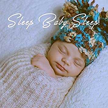 Sleep Baby Sleep!