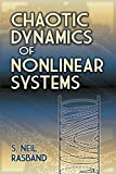 Chaotic Dynamics of Nonlinear Systems (Dover Books on Physics)