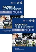 Blackstone's Police Investigators' Manual and Workbook 2014