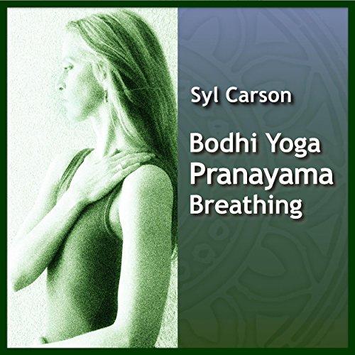 Bodhi Yoga Pranayama Breathing