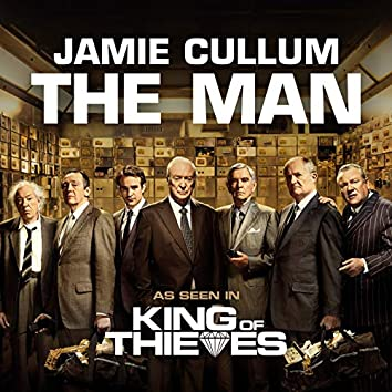 """The Man (From """"King Of Thieves"""")"""