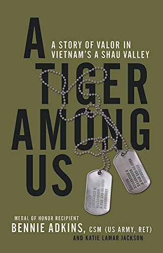 Image of A Tiger among Us: A Story of Valor in Vietnam's A Shau Valley