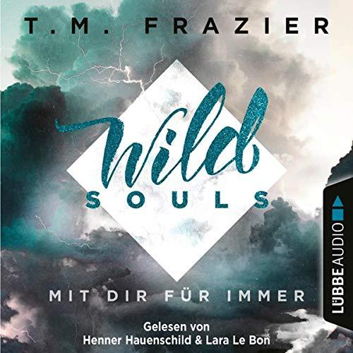 Wild Souls - Mit dir für immer Titelbild