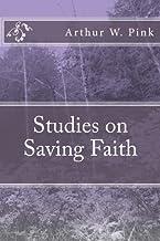 Studies on Saving Faith