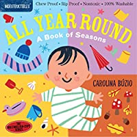 All Year Round: A Book of Seasons (Indestructibles)
