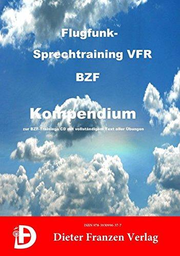 Flugfunk-Sprechtraining VFR: Kompendium zur BZF Audio CD